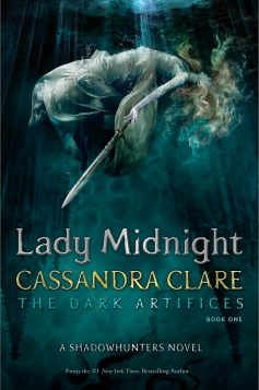 Cover Reveal: Lady Midnight (The Dark Artifices #1) By Cassandra Clare ...